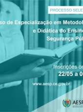Aesp lança edital de novo curso de Especialização em Metodologia e Didática do Ensino em Segurança Pública