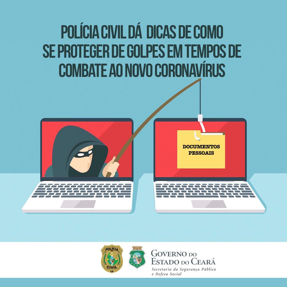 Polícia Civil dá dicas de como se proteger de golpes em tempos de combate ao novo coronavírus